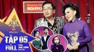 Thần Tượng Bolero 2019 | Tập 5 Full: Đầy cảm xúc với đêm nhạc Sầu Muộn của đội Giao Linh - Đình Văn