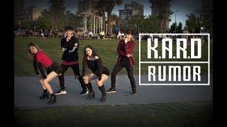 "[KPOP IN PUBLIC VANCOUVER] K.A.R.D: ""Rumor"" Dance Cover [K-CITY]"