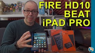 Why I Purchased the Amazon Fire HD 10 Instead of an iPad Pro