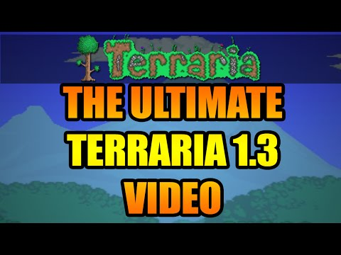 The ULTIMATE Terraria 1.3 Update Spoilers Video - EVERY Terraria 1.3 Spoiler In One Video!