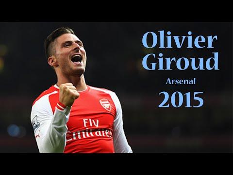 Olivier Giroud | Goals Show | Arsenal 2015