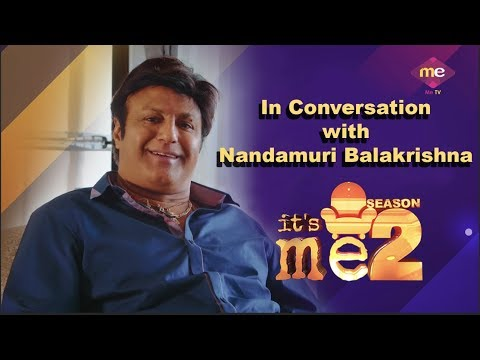 Nandamuri Balakrishna Interview | Show - It's me | Me TV