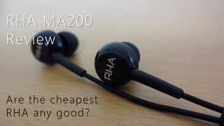 RHA MA200 earphones review