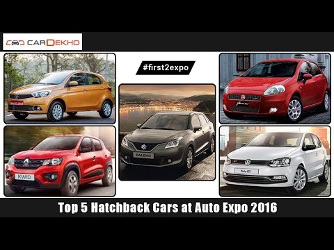 #first2expo : TOP 5 Hatchback at Auto Expo 2016 | CarDekho.com