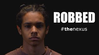 I Got Robbed... So I Made a Film About It #thenexus