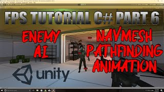 Unity FPS Tutorial C# Part 6