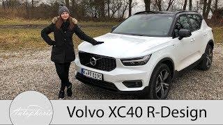 2018 Volvo XC40 T5 AWD R-Design Fahrbericht / Der neueste Schwede im Detail - Autophorie