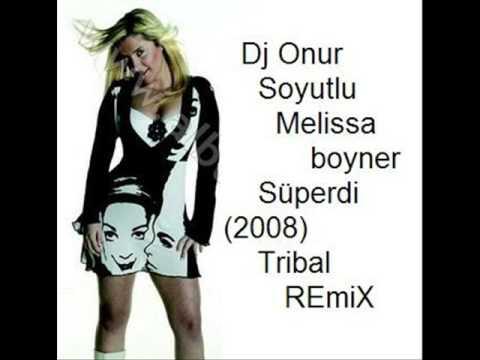 Dj Onur Soyutlu & Melisa Boyner Süperdi (2008) Tribal Remix