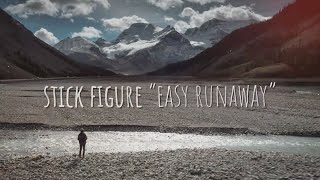 Stick Figure 34 Easy Runaway 34 Official Audio