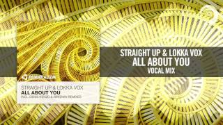 Straight Up & Lokka Vox - All About You (Essentializm/RNM)