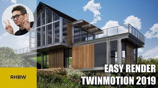 Easy Render with Twinmotion 2019