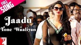 Jaadu Tone Waaliyan Full video Song Daawat-e-Ishq