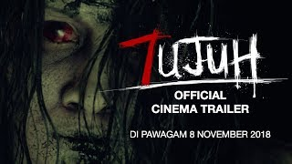 #7UJUH - OFFICIAL CINEMA TRAILER