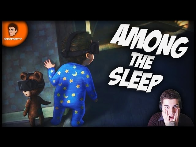 ► Among the sleep - |HORROR HRA| ◄