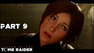 Trial of the Eagle - Part 9 - 🏺💀 Shadow of the Tomb Raider - Lets Play Walkthrough Gameplay PC