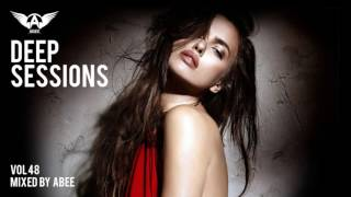 Deep Sessions - Vol 48 # 2017 | Vocal Deep House Music ★ Mix by Abee