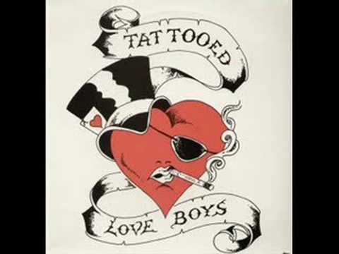 tattooed love boy. Tattooed Love Boys - Why Waltz