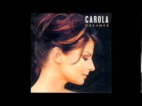 Carola - Dreamer