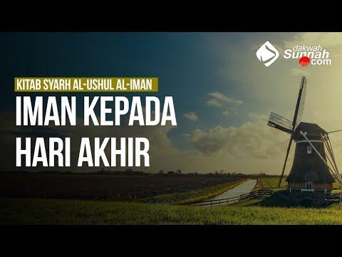Iman Kepada Hari Akhir - Ustadz Khairullah Anwar Luthfi