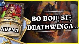 BO BOJĘ SIE DEATHWINGA... - ROGUE - Hearthstone Arena