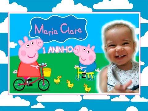Retrospectiva Tema Peppa Pig     Maria Clara 1 ano