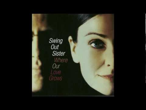 Swing Out Sister Love Won't Let You Down (more Love) video