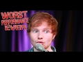 Ed Sheeran - Worst Performance Ever!