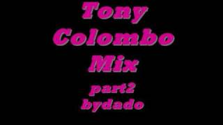 tony colombo mix 2