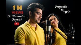 Oh Humsafar Song Neha Kakkar Tony Kakkar Song Priyanka Verma Vipin Nagar