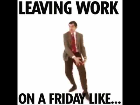 leaving work on a friday like youtube