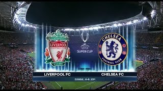 UEFA Super Cup 2019 | Liverpool vs Chelsea | Highlights