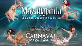 Elenco artístico del Carnaval Internacional Mazatlán 2016. Mazatlántida