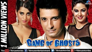 Gang of Ghosts (HD) Full Movie | Hindi Movies 2017 Full Movie | Hindi Movies | Bollywood Movies