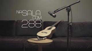 Live Na sala com 288