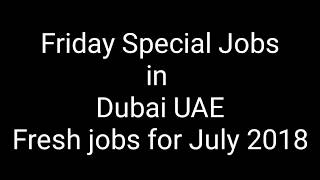 Free jobs in Dubai UAE - Fresh jobs for July 2018 Salary 5000