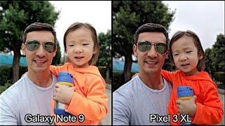 27 Photo Comparison: Google Pixel 3 XL vs Samsung Galaxy Note 9