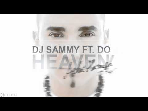Dj Sammy Ft. Do - Heaven (avihai Haroosh 2013 Remix) video