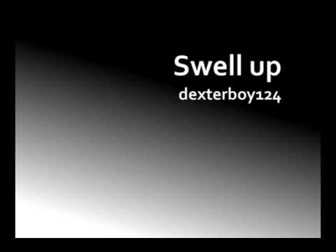 Dexterboy124 - Swell Up