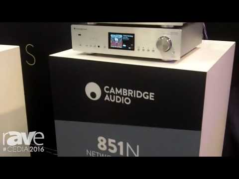 CEDIA 2016: Cambridge Audio Showcases Referance Range 851N, 851W and AeroMax Speakers