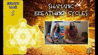 Air - Shamanic Breathing Cycles #5