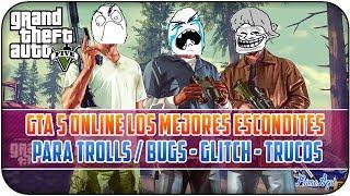 GTA 5 ONLINE - LOS MEJORES ESCONDITES PARA TROLL'S #3 /