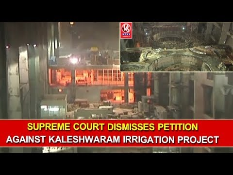 Supreme Court Dismisses Petition Against Kaleshwaram Irrigation Project | V6 News