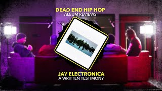 Jay Electronica - A Written Testimony Album Review
