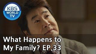 What Happens to My Family? | 가족끼리 왜 이래 EP.33 [ENG, CHN, MLY, VIE]
