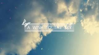 A Wish to the Sky - Beautiful Piano
