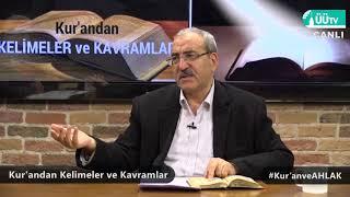 Kur'andan Kelimeler ve Kavramlar - Kur'an ve AHLAK
