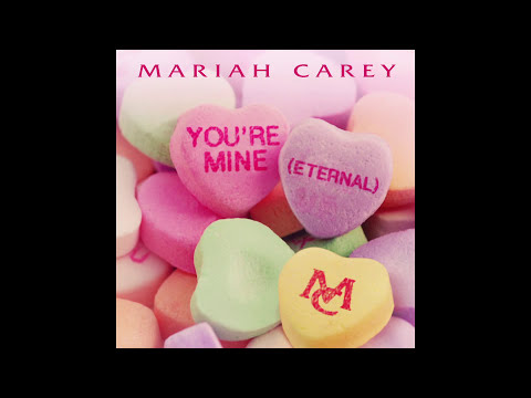 Mariah Carey - You're Mine (Eternal) (Audio)
