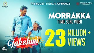 Lakshmi | Morrakka  | Tamil Song Video