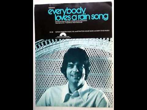 B J Thomas - Everybody Loves a Rain Song