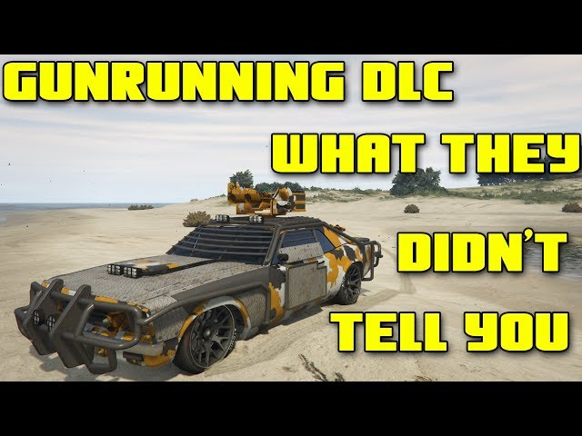 GUNRUNNING DLC : WHAT THEY DIDN'T TELL YOU ! GTA 5 ONLINE